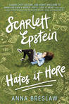 Waiting on Wednesday: Scarlett Epstein Hates it Here by Anna Breslaw