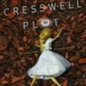 MINI-REVIEW : THE CRESSWELL PLOT