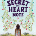 Mini-Review : Secret of a Heart Note by Stacey Lee