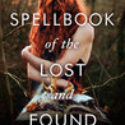 Review: Spellbook of the Lost and Found by Moïra Fowley-Doyle