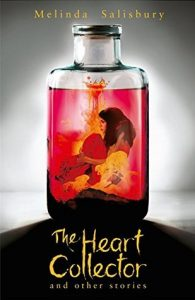 The Heart Collector by Melinda Salisbury