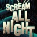 SCREAM ALL NIGHT Blog Tour + Giveaway