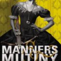 Manners and Mutiny by Gail Carriger