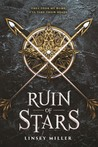 Ruin of Stars by Linsey Miller