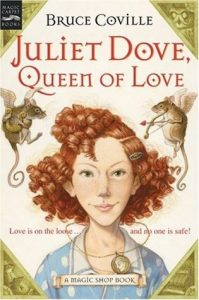 Juliet Dove, Queen of Love by Bruce Coville